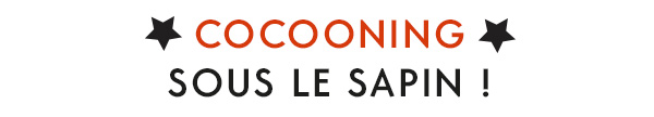 cocooning sous lme sapin